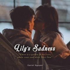 Lily's Sadness   Nỗi buồn của hoa Ly