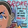 Download Broke 2018(Prod.WJCTION) Mp3