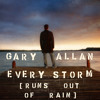 Every Storm (Runs Out Of Rain)