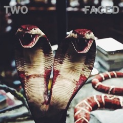 Two Faced (explicit)
