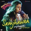 "Samjhawan (Unplugged by Alia Bhatt) [From ""Humpty Sharma Ki Dulhania""]"