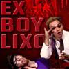 Ex Boy Lixo
