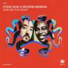 Steve Aoki & George Benson - Give Me The Night