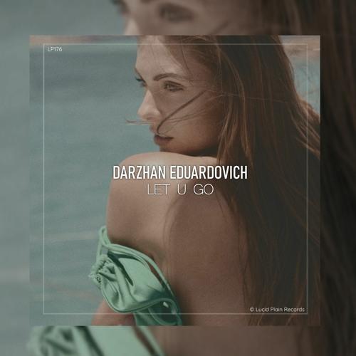 Darzhan Eduardovich - Let U Go