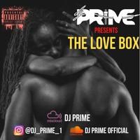 The Love Box Mix (Rnb / Soul) DJ PRIME