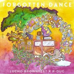 Forgotten Dance - Feat R-DUG