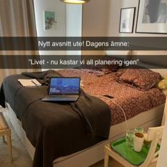 """Dagens ämne: """"Livet - Nu kastar vi all planering igen"""""""