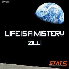June 16, 2020 / Zilli - Life Is A Mistery ( Vocal Mix )
