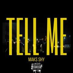 Shy - Tell Me [bangblazemusic]