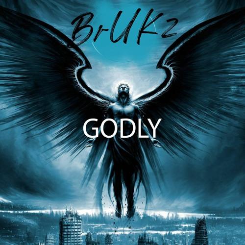 GODLY  prod by BrUKz