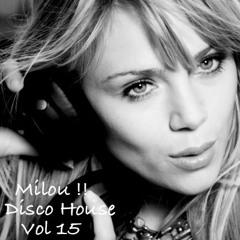 Disco House . Compilation / Milou !!  Vol 15