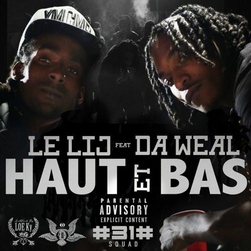 Lelij & Da Weal - Haut Et Bas