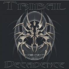 Tribal Decadence
