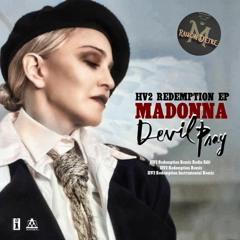 Madonna - Devil Pray (HV2 Redemption Remix)