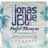 Perfect Strangers (Acoustic) [feat. JP Cooper]