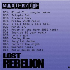 Thumpa - Mastervibe 'Lost Rebelion' Album Mix July 2020 OUT NOW!