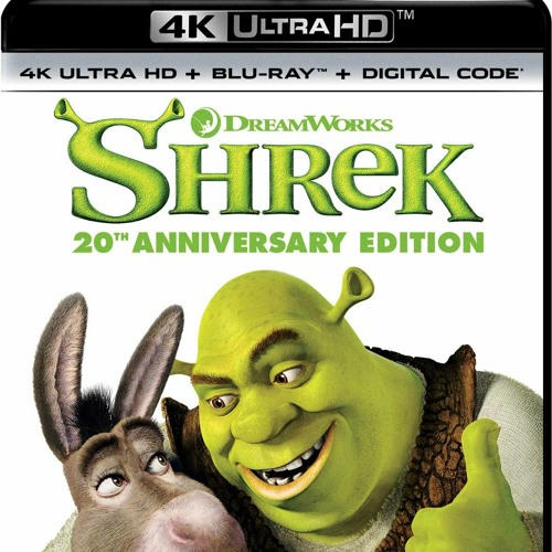 SHREK (4K HD Blu-ray Review) 20TH ANNIVERSARY EDITION (PETER CANAVESE) 5/6/21 (CELLULOID DREAMS)
