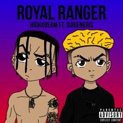 Royal Ranger (feat. Suigeneris)