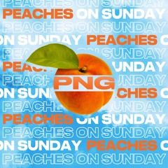 Peaches On Sunday (Bieber x Cay)