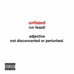 Unfazed (feat. Dash Maejor)