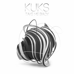 KuKs - Take Me Back