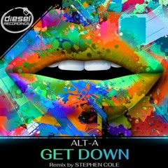 Alt-A - Get Down (Stephen Cole Remix) [DR127]