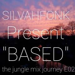 BASED  Jungle Mix Journey