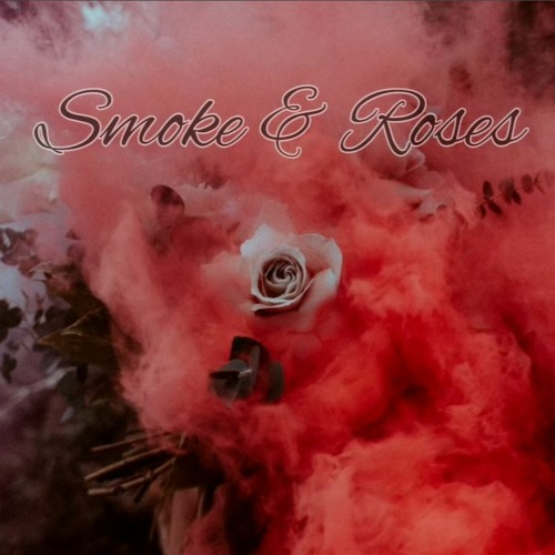 [FREE] Smoke & Roses