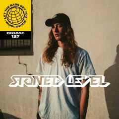 LTBGY EP.127: STONED LEVEL GUESTMIX