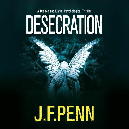 Desecration, Brooke and Daniel Psychological Thriller Book 1. Audiobook sample