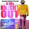 Karaoke Knights Present - A 90s Knight Out Vol. 2 - Ninties Karaoke Classics