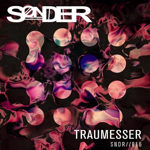 SNDR 016 // Traumesser