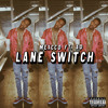 Download Lane Switch (feat. AD) Mp3