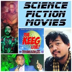 """Sci-Fi Movies""- THE KEEG LIVE ep104"