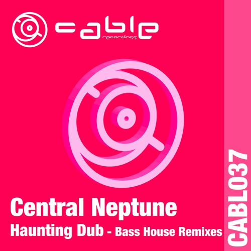 Central Neptune - Haunting Dub (Bass House Mixes)