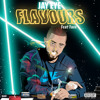 Flavours (feat. Face)