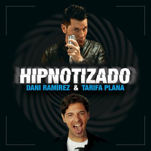 Hipnotizado by Dani Ramírez