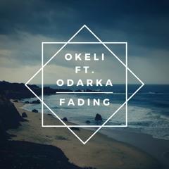 Okeli ft. Odarka - Fading (Original Mix)