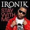 Stay With Me feat. Wiley & Chipmunk