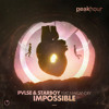 PVLSE, Starboy - Impossible (feat. Max Landry)(Radio Edit)[OUT NOW]
