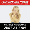 Just As I Am (Medium Key Performance Track With Background Vocals; TV Track)