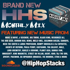 Tone Spliff & HHS Presents: Hip-Hop Stacks Monthly Mix (August 2021)