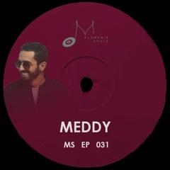 Melomania Souls Podcast 031 Unlockdown - Meddy (MAR)