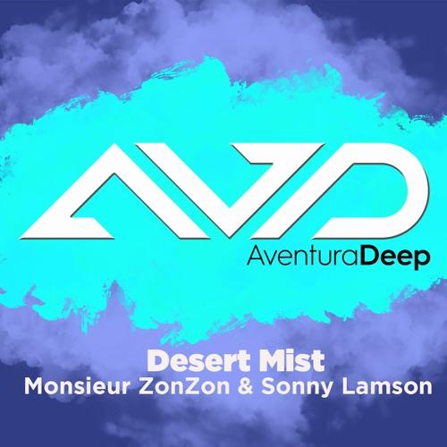 Desert Mist Monsieur ZonZon & Sonny Lamson