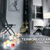 Termonuclear (En casa de Coque Malla)