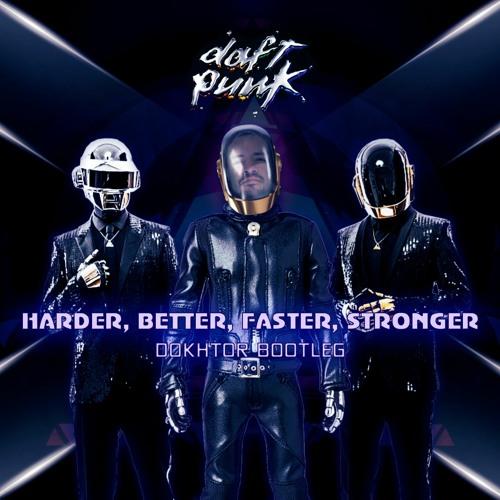 Daft Punk - Harder, Better, Faster, Stronger (Dokhtor Bootleg)