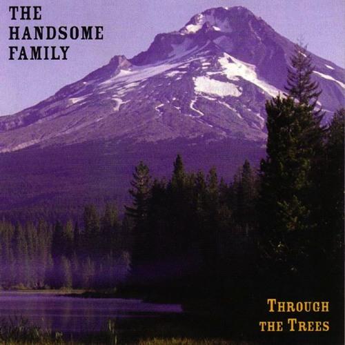 The Handsome Family (6 song sampler)