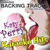 Teenage Dream (Originally Performed By Katy Perry) [Karaoke Version]