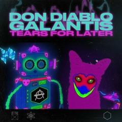 Don Diablo & Galantis - Tears For Later (Oleo Remix)