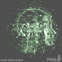 In My Mind - Dynoro & Gigi D'Agostino (P4GE UP Remix)